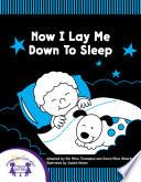 Now I Lay Me Down To Sleep