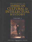 Encyclopedia of American cultural and intellectual history Book