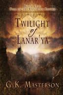 Twilight of Lanar'ya