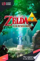 The Legend of Zelda  A Link Between Worlds   Strategy Guide