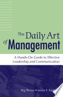The Daily Art of Management  A Hands On Guide to Effective Leadership and Communication