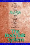 The Body Talk System