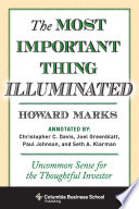 """""""The Most Important Thing Illuminated: Uncommon Sense for the Thoughtful Investor"""" by Howard Marks, Bruce C. Greenwald"""