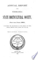 Annual Report of the Nebraska State Horticultural Society for the Year ...