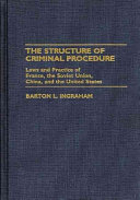 The Structure of Criminal Procedure