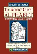 The World s Oldest Alphabet