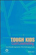 Tough Kids, Cool Counseling