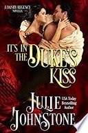 It s in the Duke s Kiss