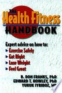 The Health Fitness Handbook