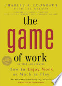 """The Game of Work"" by Charles A. Coonradt, Lee Nelson"