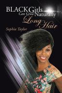 Pdf Black Girls Can Grow Naturally Long Hair Telecharger
