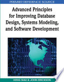 Advanced Principles For Improving Database Design Systems Modeling And Software Development Book PDF