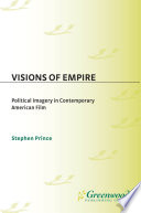 Visions Of Empire Political Imagery In Contemporary American Film Book