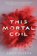 This Mortal Coil [Pdf/ePub] eBook