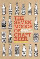 The Seven Moods of Craft Beer