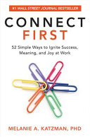 link to Connect first : 52 simple ways to ignite success, meaning, and joy at work in the TCC library catalog