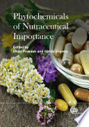 """Phytochemicals of Nutraceutical Importance"" by Dhan Prakash, Girish Sharma"