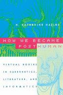 Pdf How We Became Posthuman Telecharger