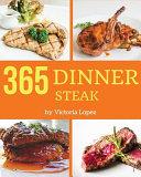 Steak For Dinner 365 Book