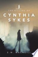 The Killing of Cynthia Sykes