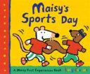 Maisy s Sports Day Book PDF