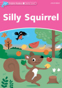 Silly Squirrel  Dolphin Readers Starter