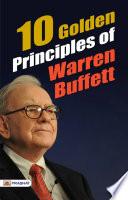 10 Golden Principles of Warren Buffett
