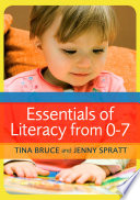 Essentials Of Literacy From 0 7