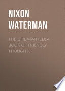 The Girl Wanted  A Book of Friendly Thoughts Book PDF