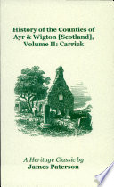 History of the Counties of Ayr & Wigton Scotland  : Carrick
