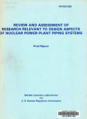 Review and Assessment of Research Relevant to Design Aspects of Nuclear Power Plant Piping Systems Book