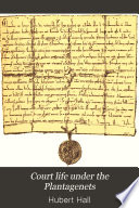 Court Life Under the Plantagenets Book