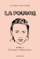 Pdf La Poudre -Tome 1 - Ecrivaines & Musiciennes Telecharger