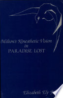Milton s Kinesthetic Vision in Paradise Lost