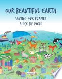 Saving Our Beautiful Earth