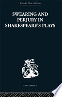 Swearing and Perjury in Shakespeare s Plays