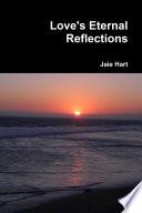 Love s Eternal Reflections