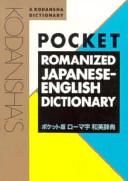 Kodansha's Pocket Romanized Japanese-English Dictionary
