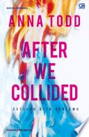 Setelah Kita Bertemu (After We Collided)