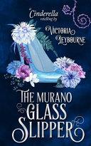 The Murano Glass Slipper