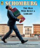 Schomburg: The Man Who Built a Library Pdf/ePub eBook