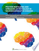 Protein Misfolding and Spreading Pathology in Neurodegenerative Diseases