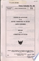 Survey of Activities of the House Committee on Rules, ... Congress