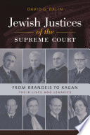 Jewish Justices of the Supreme Court  : From Brandeis to Kagan
