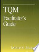 TQM Facilitator s Guide