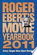 Roger Ebert s Movie Yearbook 2011
