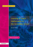 Learning to Teach Mathematics, Second Edition
