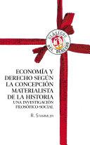 Economía y Derecho según la concepción materialista de la historia