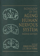 Pathology Of The Aging Human Nervous System Book PDF