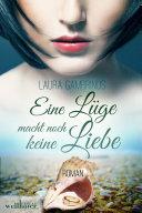 Eine Lüge macht noch keine Liebe: Liebesroman